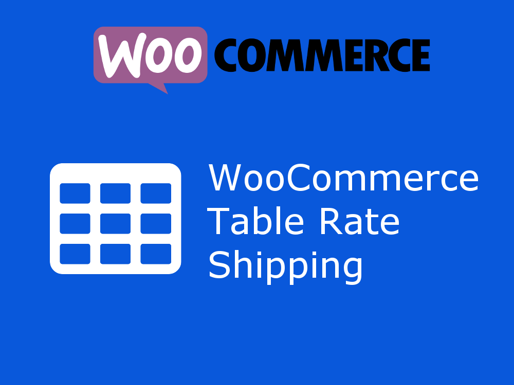 GPL free Table Rate Shipping for WooCommerce 4.2.1 Nulled by borderelements